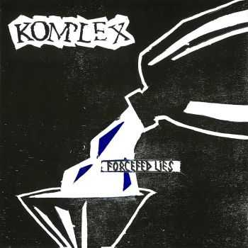 Komplex - Forcefed Lies (2015)