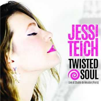 Jessi Teich - Twisted Soul (2015)