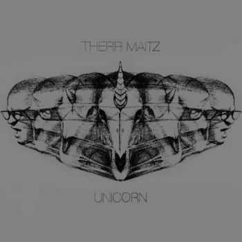 Therr Maitz - Unicorn (Deluxe Edition) (2015)