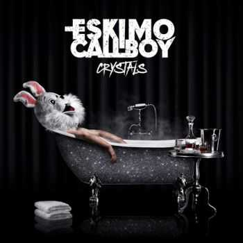 Eskimo Callboy - Crystals (Limited Fan Edition) (2015)