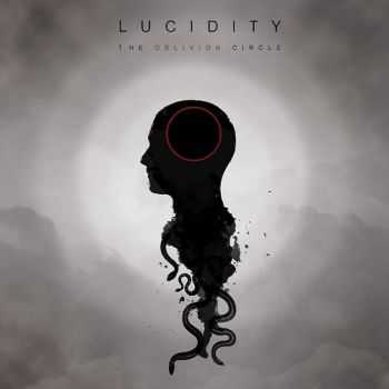 Lucidity - The Oblivion Circle (2015)