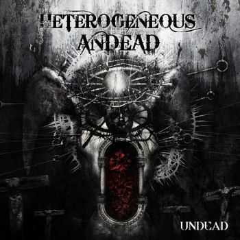 Heterogeneous Andead - Undead (EP) (2015)