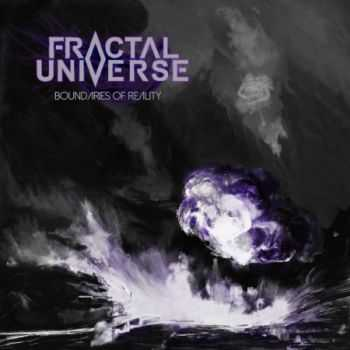 Fractal Universe - Boundaries Of Reality (EP) (2015)