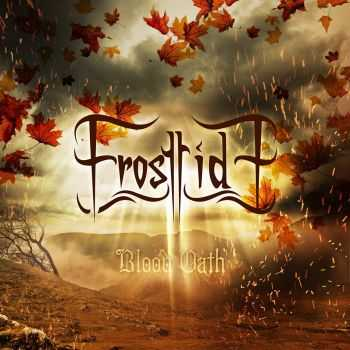 Frosttide - Blood Oath (Limited Edition) (2015)