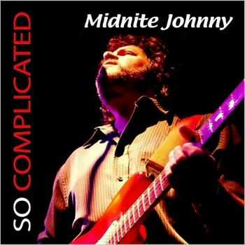 Midnite Johnny - So Complicated 2015