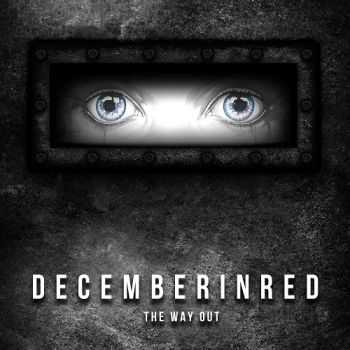 December In Red - The Way Out (2015)