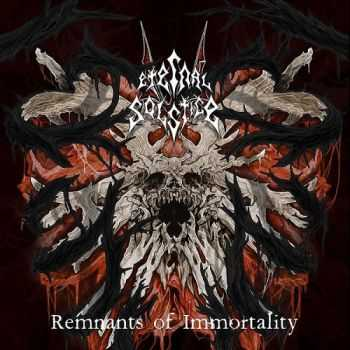 Eternal Solstice - Remnants of Immortality (2015)
