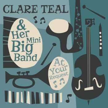 Clare Teal – At Your Request (2015)