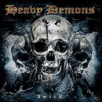 Heavy Demons - Twice (2015)