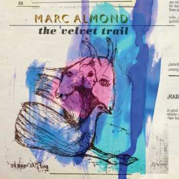 Marc Almond – The Velvet Trail (2015)