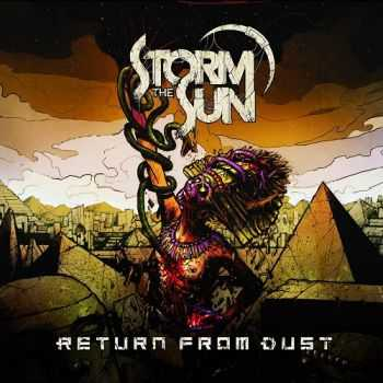 Storm The Sun - Return From Dust (2015)
