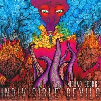 Nishad George - Indivisible Devils (2015)
