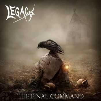 Legacy - The Final Command (EP) (2015)