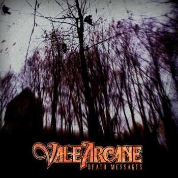 Vale Arcane - Death Messages (2015)