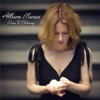 Allison Moorer - Down to Believing (2015)