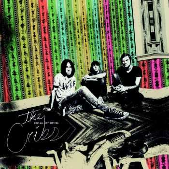 The Cribs – For All My Sisters (2015)
