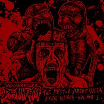 V.A. - K.J. Messick presents- Indianapolis Deathfeast Volume 1 (2015)