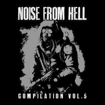 V.A. - NOISE FROM HELL COMPILATION VOL.5 (2015)