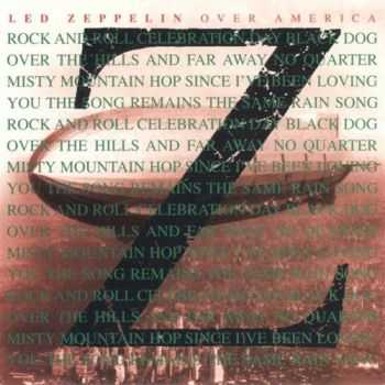Led Zeppelin - Over America (1973) (Bootleg) [Lossless+Mp3]