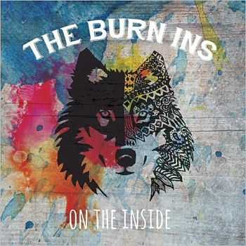 The Burn Ins - On The Inside 2015