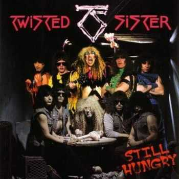 Twisted Sister - Still Hungry (2004)