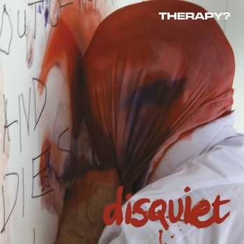 Therapy? - Disquiet (2015)