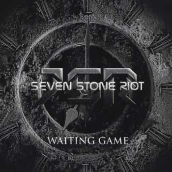 7 Stone Riot - Waiting Game (2015)
