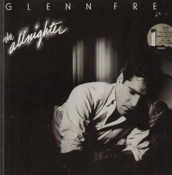 Glenn Frey - The Allnighter (1984) [LOSSLESS]