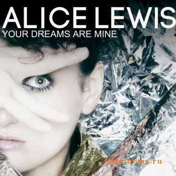 Alice Lewis - Your Dreams Are Mine (2015)