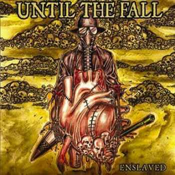 Until The Fall - Enslaved (2006)