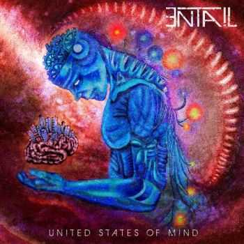 Entail - United States Of Mind (2015)