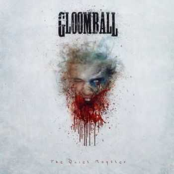 Gloomball - The Quiet Monster (2015)