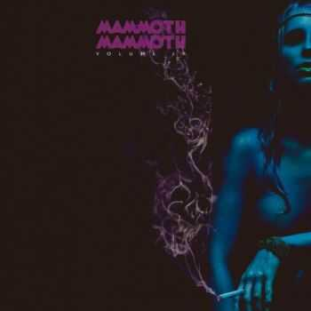 Mammoth Mammoth - Volume IV - Hammered Again (Limited Edition) (2015)