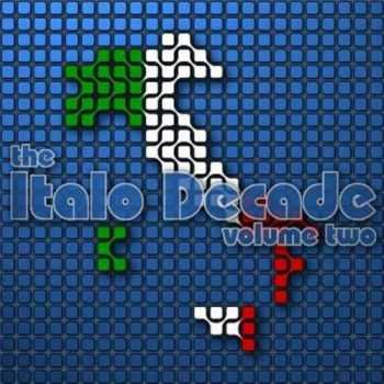 The Italo Decade Vol.2 (Mixed by Blohmbeats) (2003)