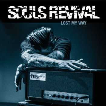 Souls Revival - Lost My Way (2015)
