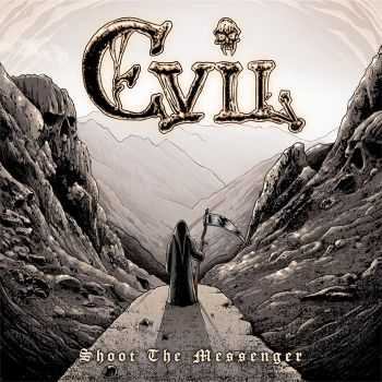 Evil - Shoot The Messenger (2015)