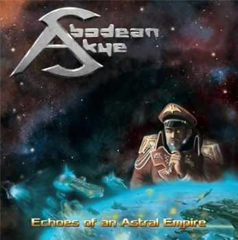 Abodean Skye - Echoes Of An Astral Empire (2015)