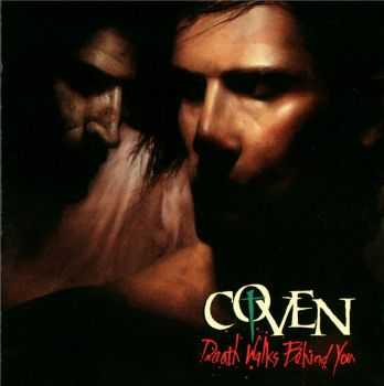 Coven - Death Walks Behind You(1989)