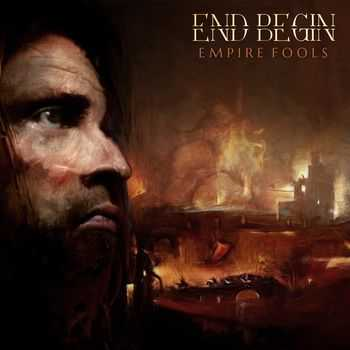 End Begin - EMPIRE FOOLS (2015)