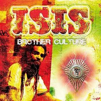 Brother Culture - Isis (2008)