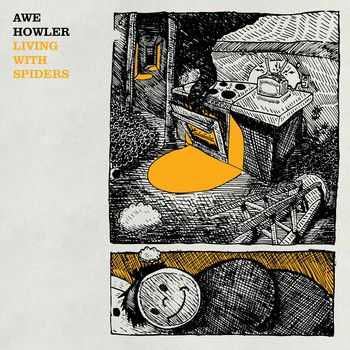 Awe Howler - Living With Spiders (2015)