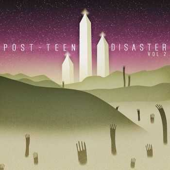 Various Artists - post-teen disaster vol. 2 (2015)