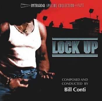 Bill Conti - Lock Up / Взаперти OST (Limited Edition) (2005)