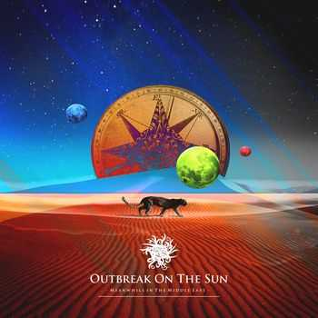 Outbreak On The Sun - Meanwhile in The Middle East (2014)