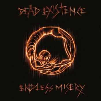 Dead Existence - Endless Misery (2015)