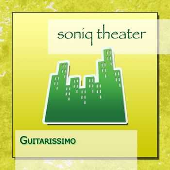 Soniq Theater - Guitarissimo (2015)