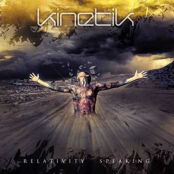 Kinetik - Relativity Speaking (2014)
