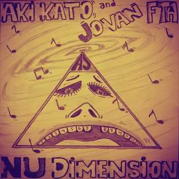 Aki Kato and Jovan FTA - Nu Dimension (2015)