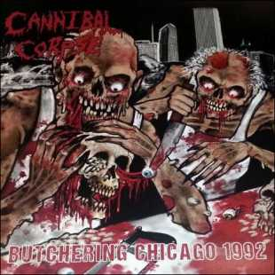 Cannibal Corpse - Butchering Chicago (2015) (Vinil-Rip) Mp3+Lossless