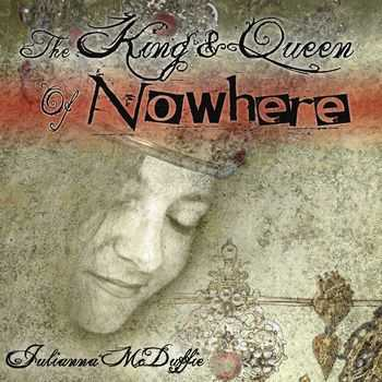 Julianna McDuffie - The King & Queen of Nowhere (2014)